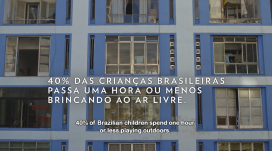 40% of Brazilian children spend 1 hour or less a day playing outdoors. Photo: Instituto Alana