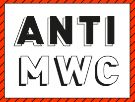 The Anti-MWC Event will take place on Saturday 18th, Friday 24th and Saturday 25th February / Image: Anti-MWC