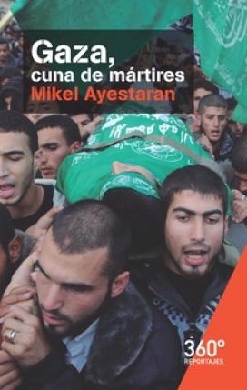 """""""Gaza, cuna de mártires"""" - UOC Ed."""