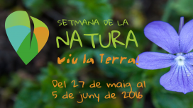 Nature Week in Catalonia: Setmana de la Natura