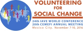 The 24th World Volunteer Conference 2016 is hosted by Cemefi, the Mexican Center for Philanthropy / Image: IAVE